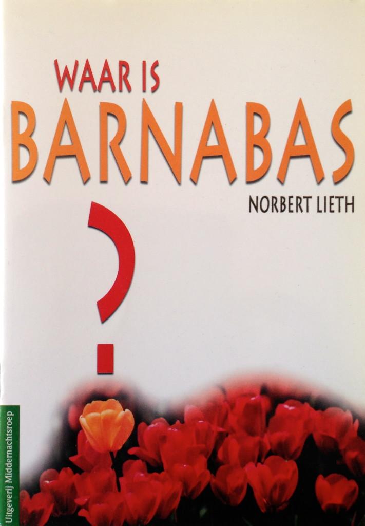 Waar is Barnabas – voor